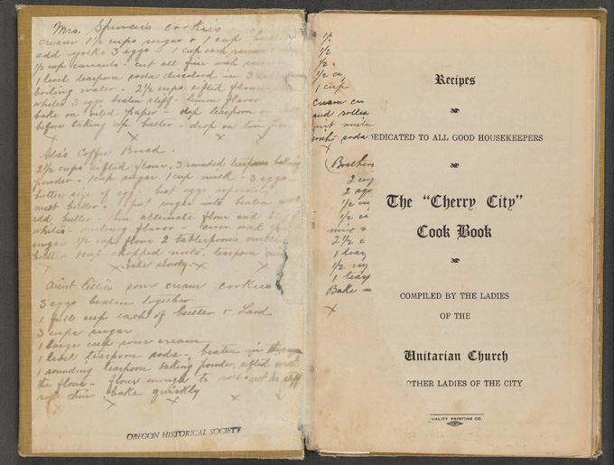"""The 'Cherry City' Cook Book"" (1911) compiled by the Ladies' Auxiliary of Unity Church in Salem, Oregon. OHS Research Library, 641.5 U58c"