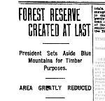 News Article, Forest Reserve Created at Last. Oregonian, March 18, 1906