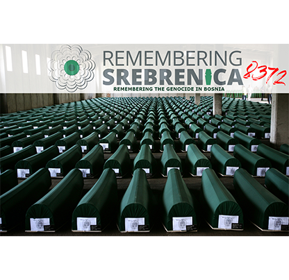 Remembering the Genocide in Bosnia July 15