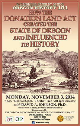 How the Donation Land Act Created the State of Oregon and Influenced its History