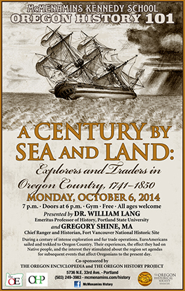 A Century by Sea and Land: Explorers and Traders in Oregon Country, 1741-1830