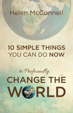10 Simple Things You Can Do Now to Profoundly Change the World
