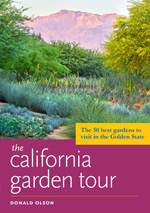 The California Garden Tour— The 50 Best Gardens to Visit in the Golden State