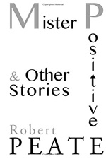 Mister Positive and Other Stories