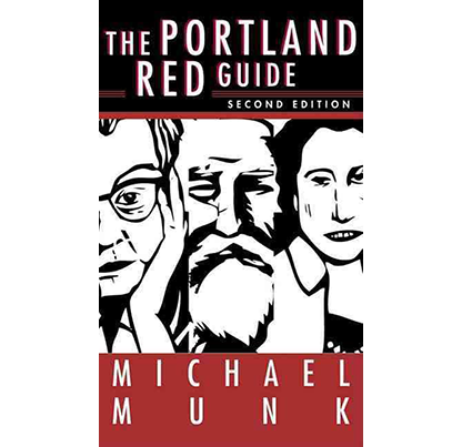 The Portland Red Guide by Michael Munk