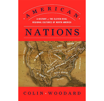 American Nations: A History of the Eleven Regional Cultures of North America
