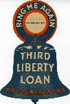 """Ring me again"" Third Liberty Loan door placard"