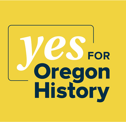 Yes for Oregon History