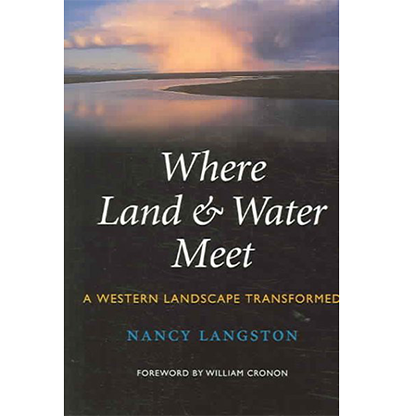 Where Land & Water Meet: A Western Landscape Transformed