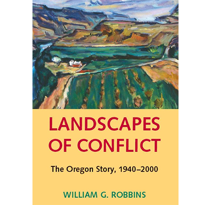 Landscapes of Conflict by William G. Robbins